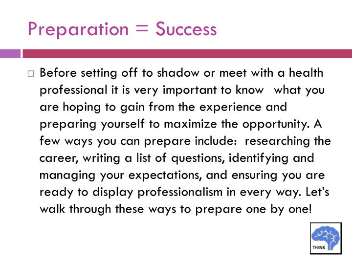 Preparation = Success