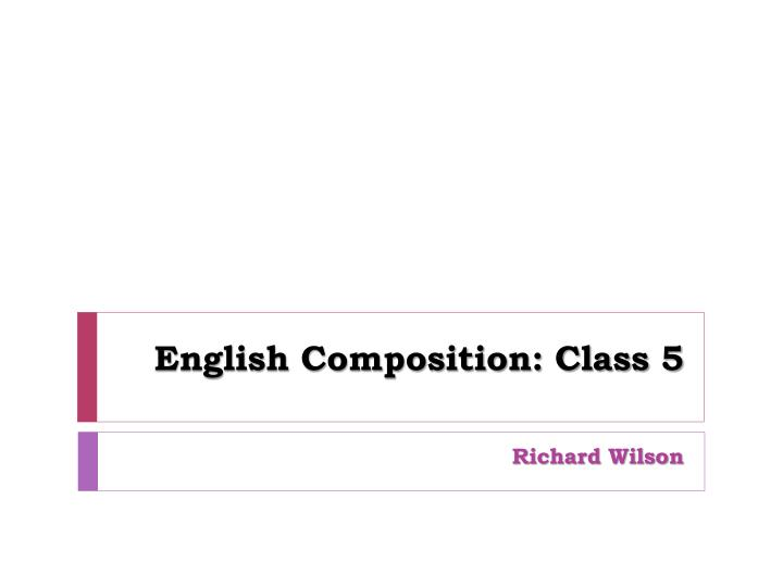 English composition class 5