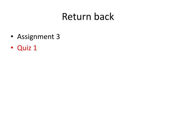 Return back