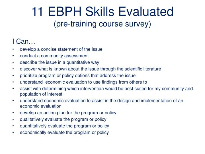 11 EBPH Skills Evaluated