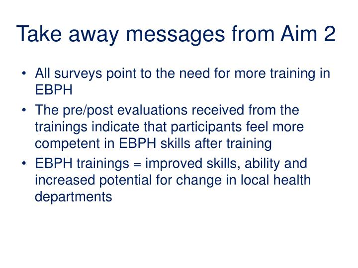 Take away messages from Aim 2