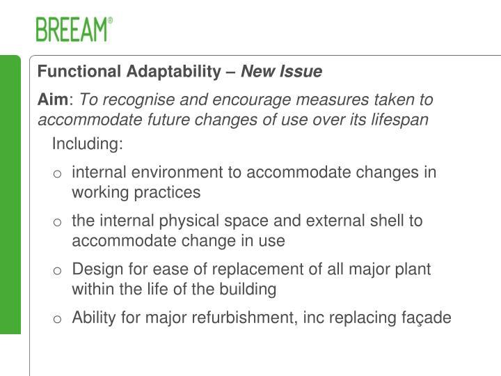 Functional Adaptability –