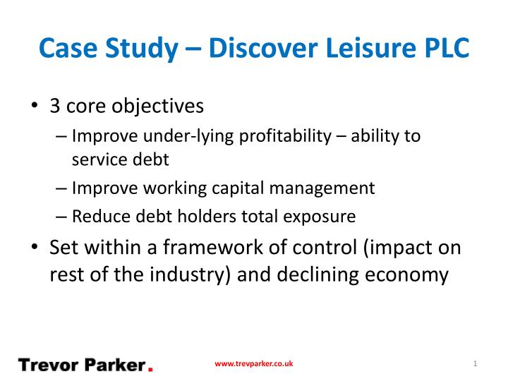 Case study discover leisure plc