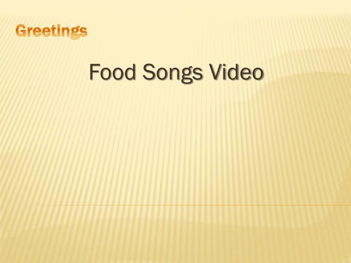 Food songs video