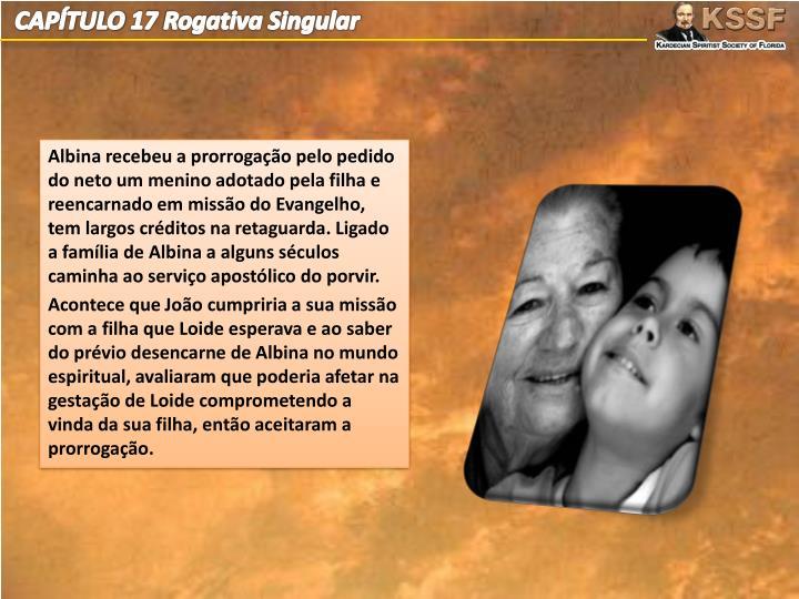 CAPÍTULO 17 Rogativa Singular