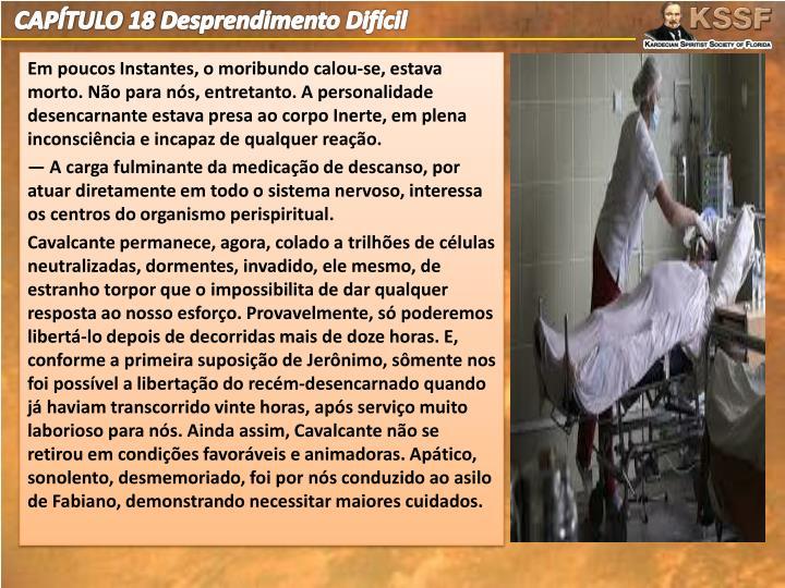 CAPÍTULO 18 Desprendimento Difícil