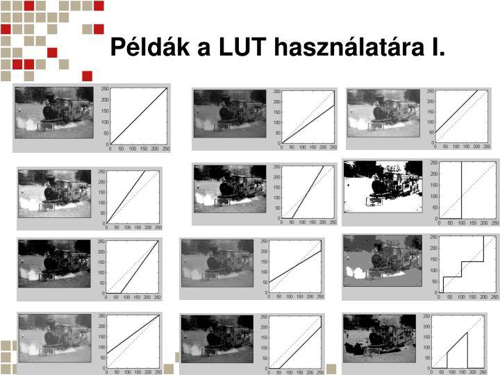 Példák a LUT használatára I.