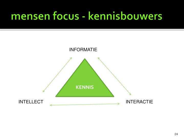 mensen focus - kennisbouwers