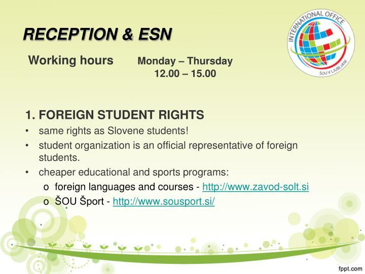 RECEPTION & ESN
