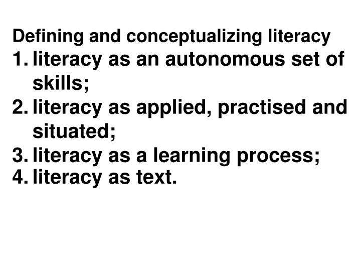 Defining and conceptualizing literacy