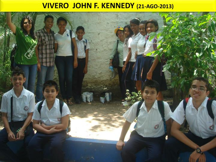 VIVERO  JOHN F. KENNEDY