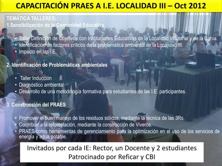 CAPACITACIÓN PRAES A I.E. LOCALIDAD III – Oct 2012