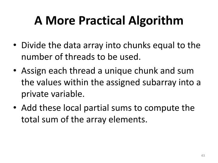 A More Practical Algorithm