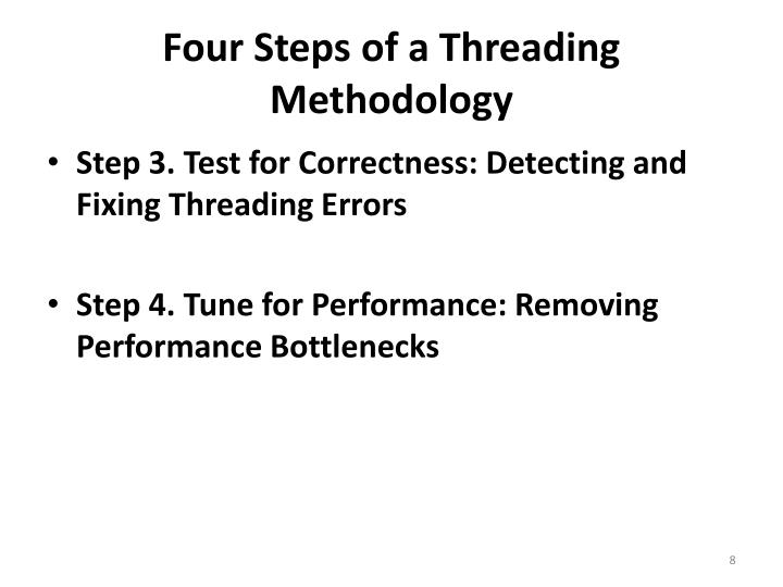 Four Steps of a Threading Methodology