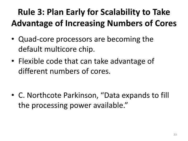 Rule 3: Plan Early for Scalability to Take Advantage of