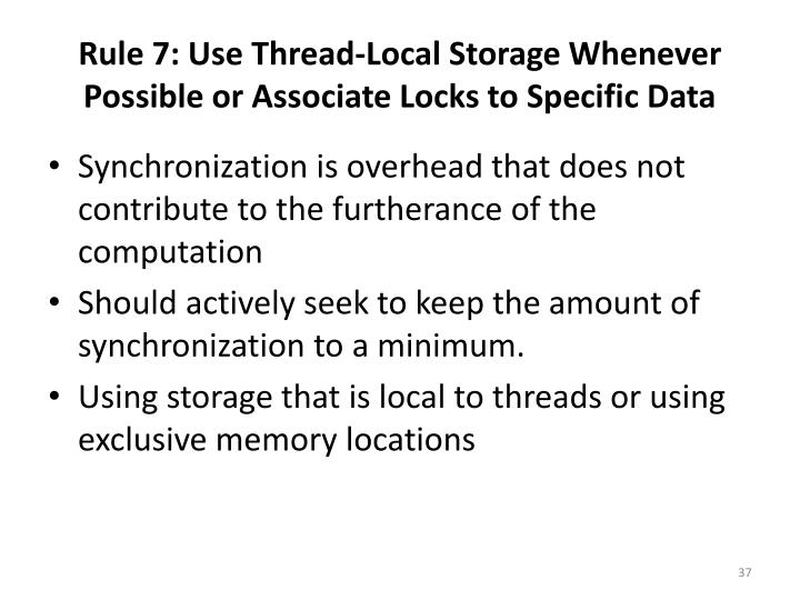 Rule 7: Use Thread-Local Storage Whenever Possible
