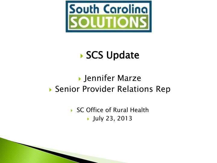 SCS Update