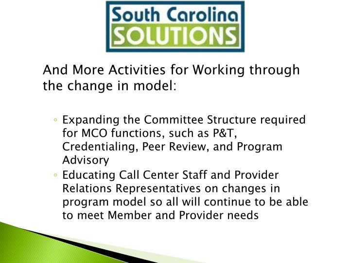 And More Activities for Working through the change in model: