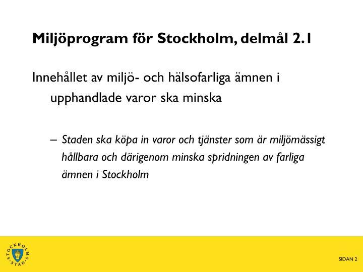 Miljöprogram för Stockholm, delmål 2.1