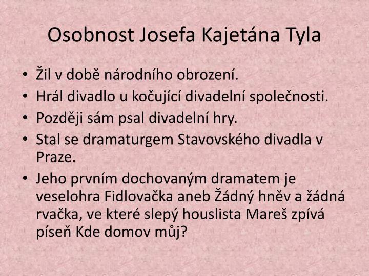 Osobnost Josefa Kajetána Tyla
