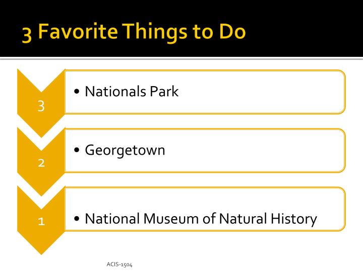 3 Favorite Things to Do