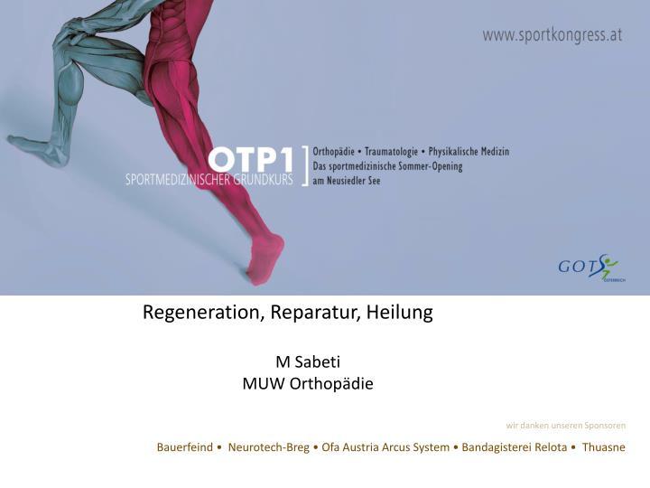 Regeneration,