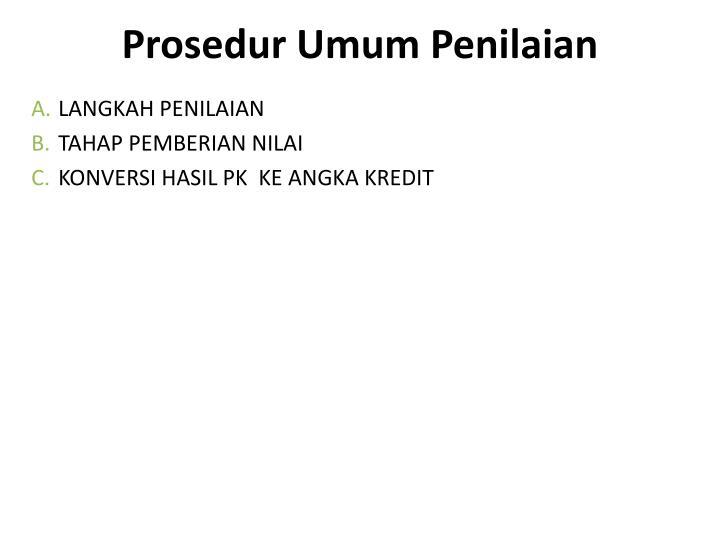Prosedur Umum Penilaian