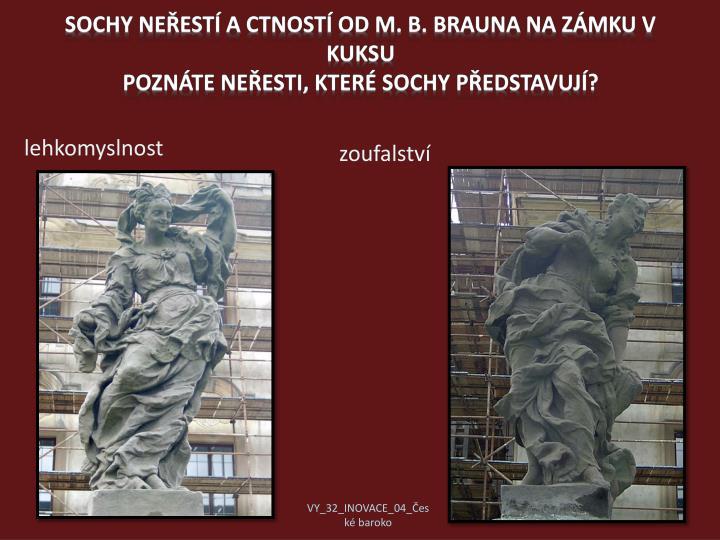 Sochy neřestí a ctností od M. B. Brauna na zámku v Kuksu