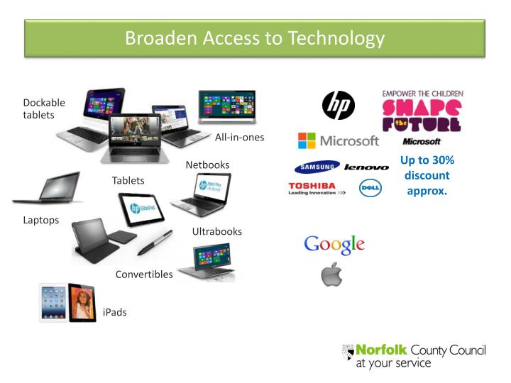 Broaden Access to Technology