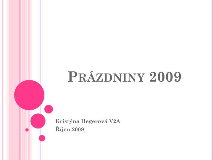 Prázdniny 2009