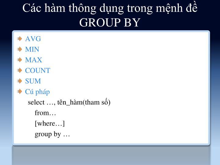Các hàm thông dụng trong mệnh đề GROUP BY