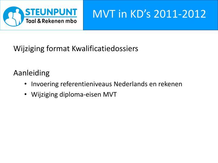 MVT in KD's 2011-2012