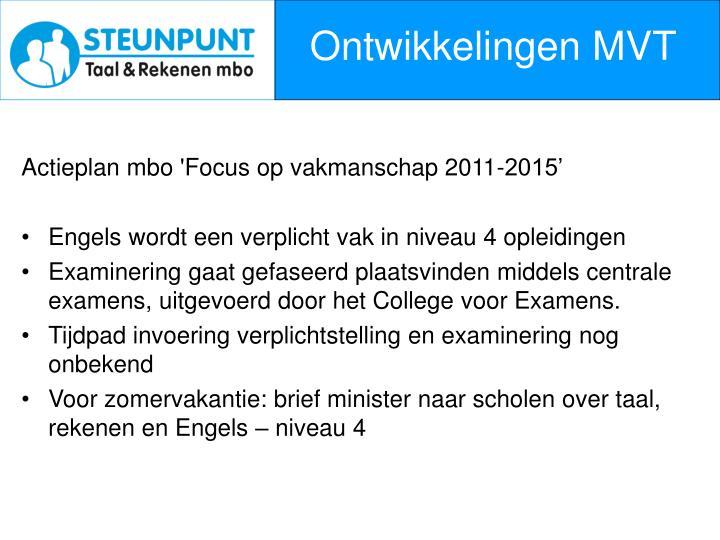 Ontwikkelingen MVT