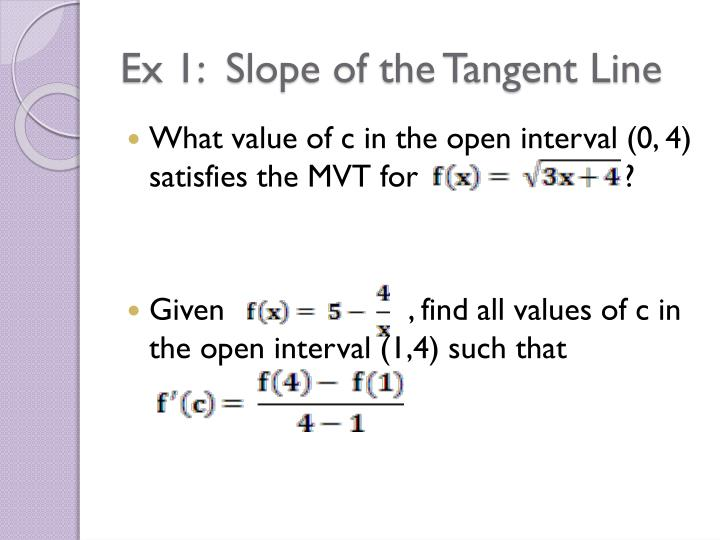 Ex 1:  Slope of the Tangent Line