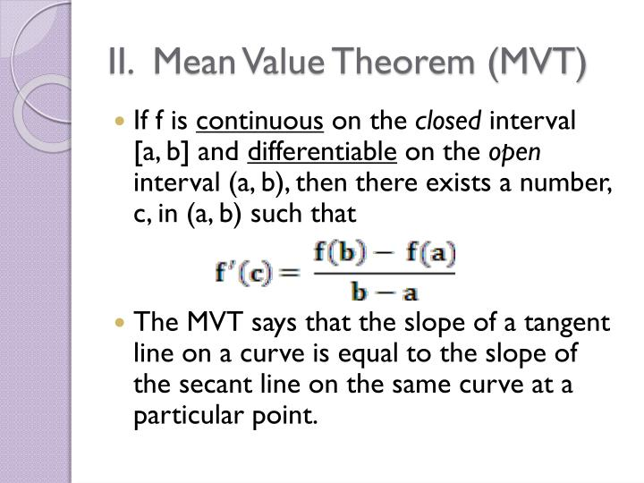 II.  Mean Value Theorem (MVT)