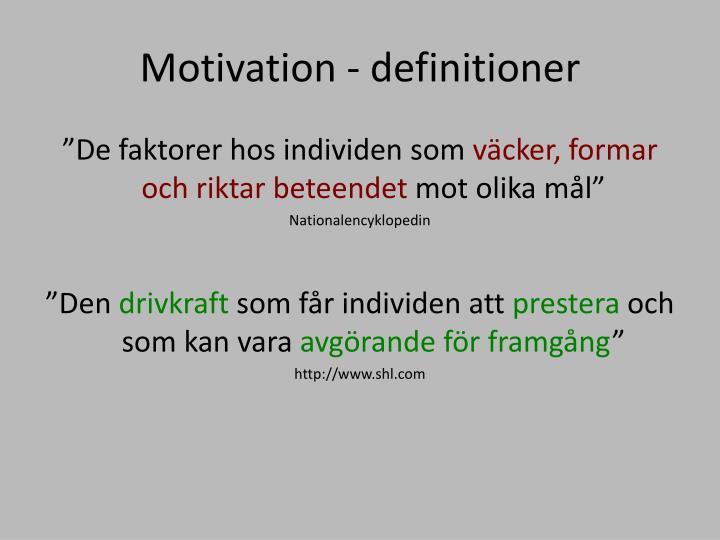 Motivation - definitioner