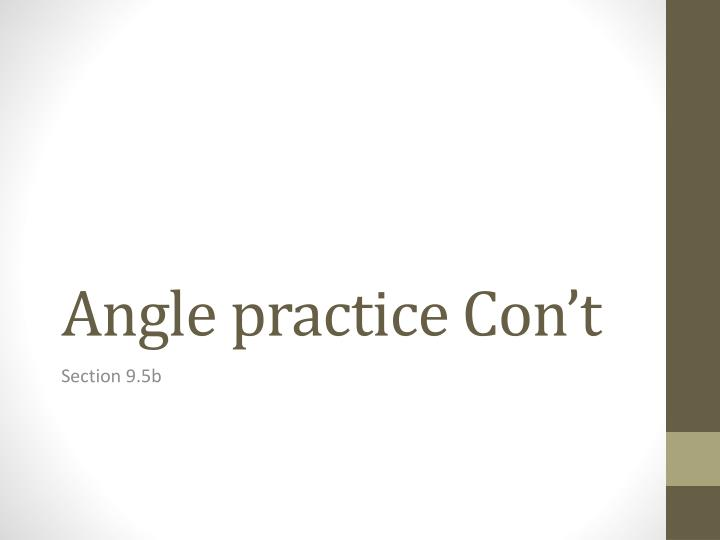 Angle practice