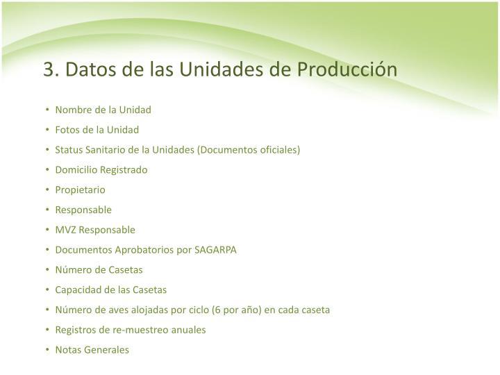 3. Datos de las Unidades de Producción