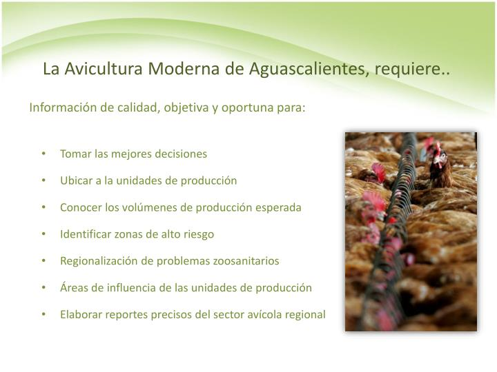 La Avicultura Moderna de Aguascalientes, requiere..