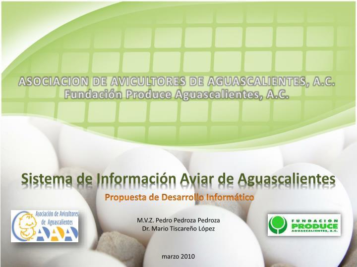 ASOCIACION DE AVICULTORES DE AGUASCALIENTES, A.C.