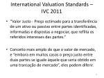 international valuation standards ivc 2011