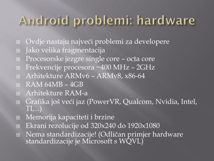 Android problemi: hardware