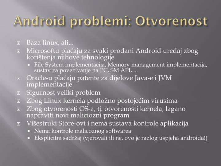 Android problemi: Otvorenost