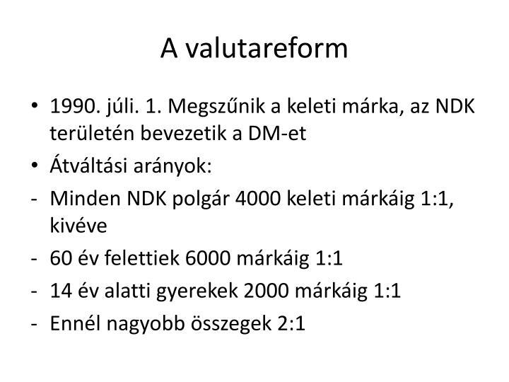 A valutareform