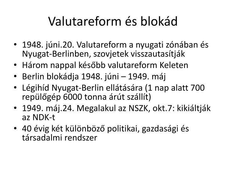 Valutareform és blokád