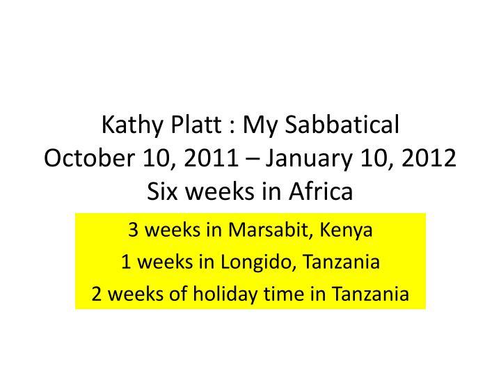 Kathy Platt : My Sabbatical