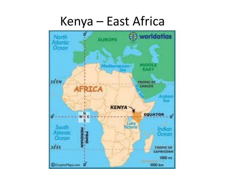Kenya – East Africa