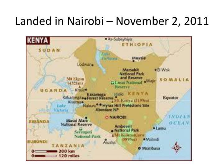 Landed in Nairobi – November 2, 2011