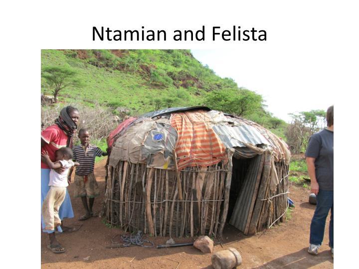 Ntamian and Felista
