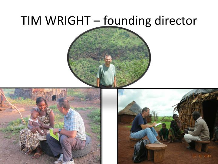 TIM WRIGHT – founding director